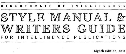 Style Manual & Writers Guide for Intelligence Publications