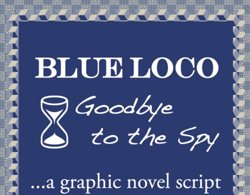 Blue Loco: Goodbye to the Spy